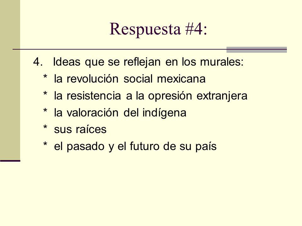 Respuesta #4: 4. Ideas que se reflejan en los murales: