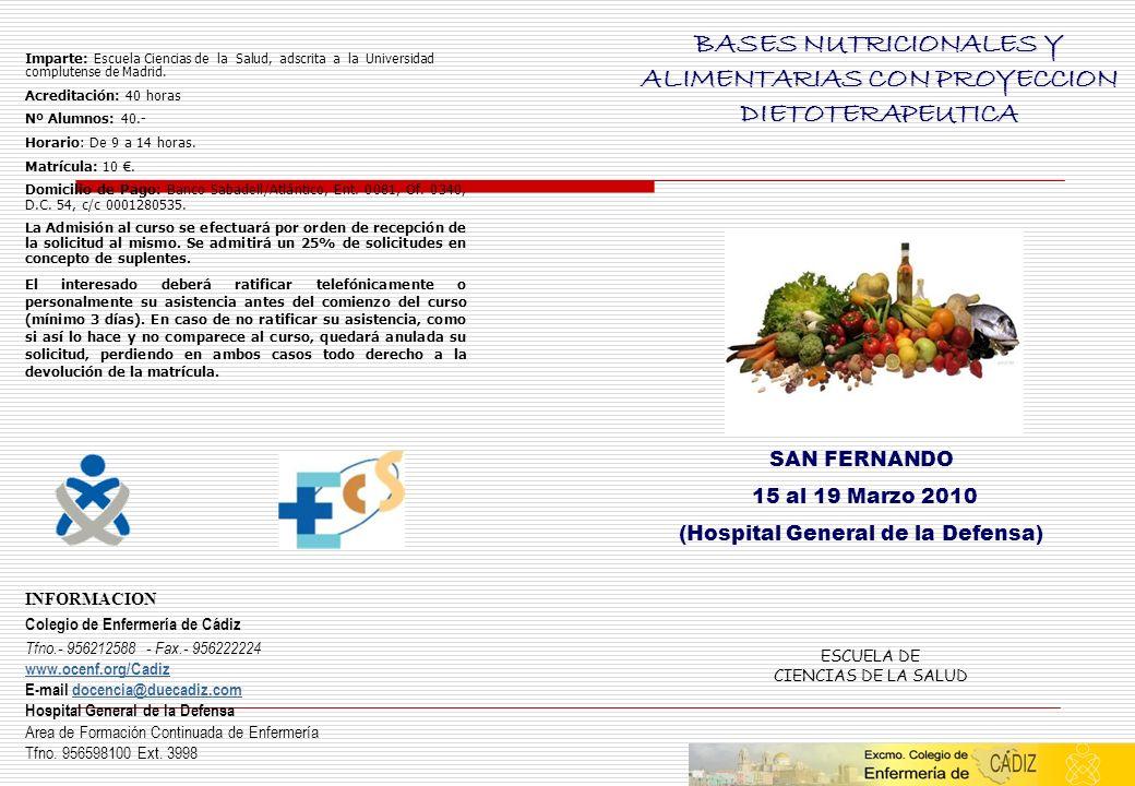 BASES NUTRICIONALES Y ALIMENTARIAS CON PROYECCION DIETOTERAPEUTICA