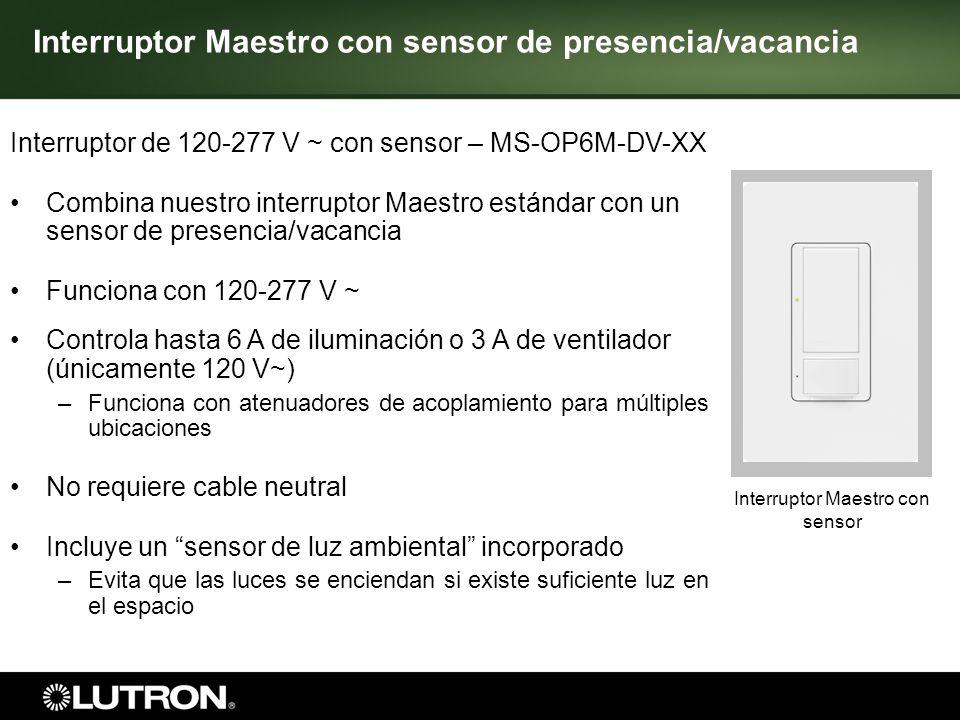 Interruptor Maestro con sensor