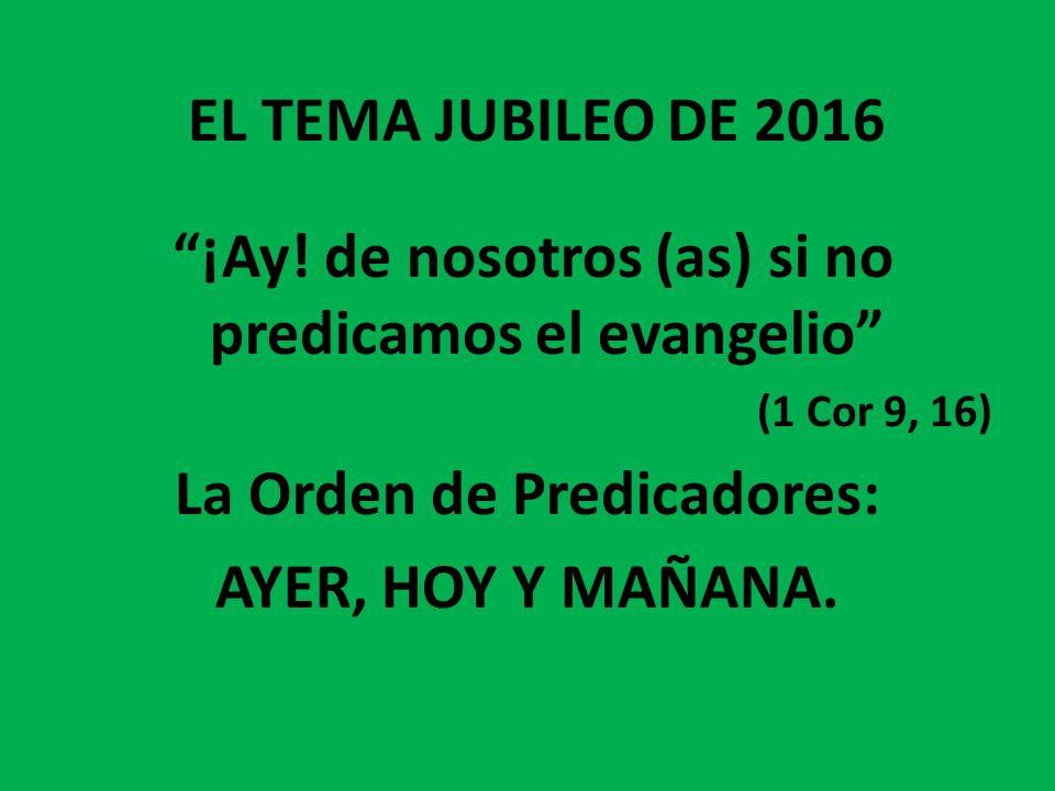 La Orden de Predicadores: