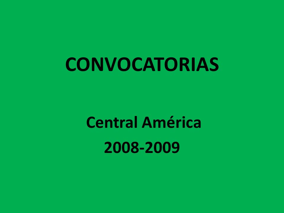 CONVOCATORIAS Central América 2008-2009