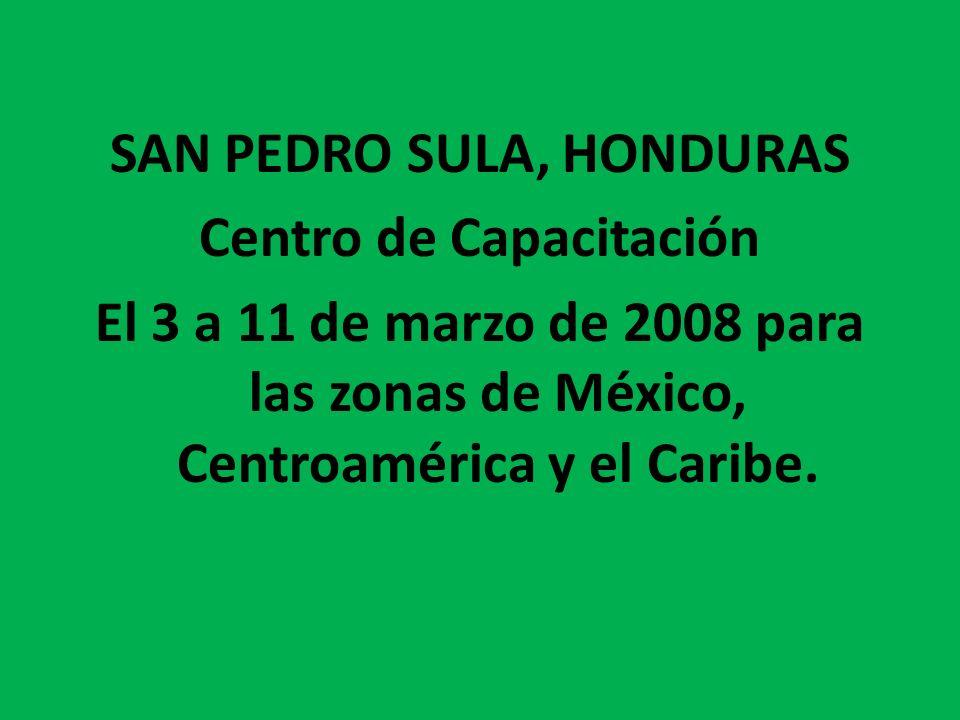 SAN PEDRO SULA, HONDURAS Centro de Capacitación
