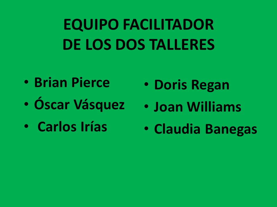 EQUIPO FACILITADOR DE LOS DOS TALLERES