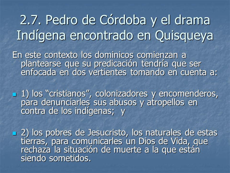 2.7. Pedro de Córdoba y el drama Indígena encontrado en Quisqueya