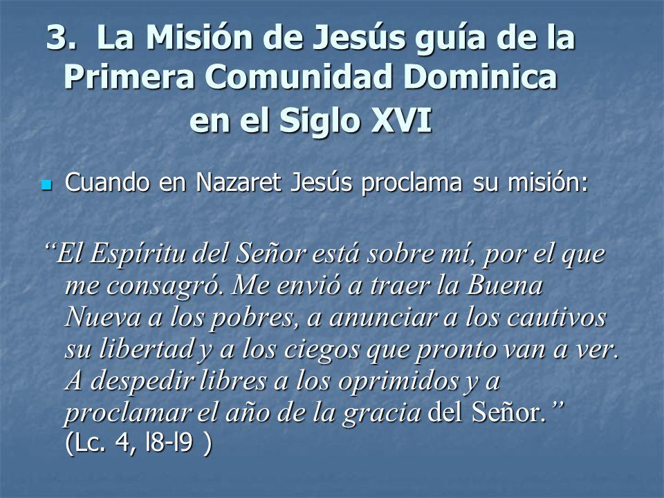 3. La Misión de Jesús guía de la Primera Comunidad Dominica en el Siglo XVI