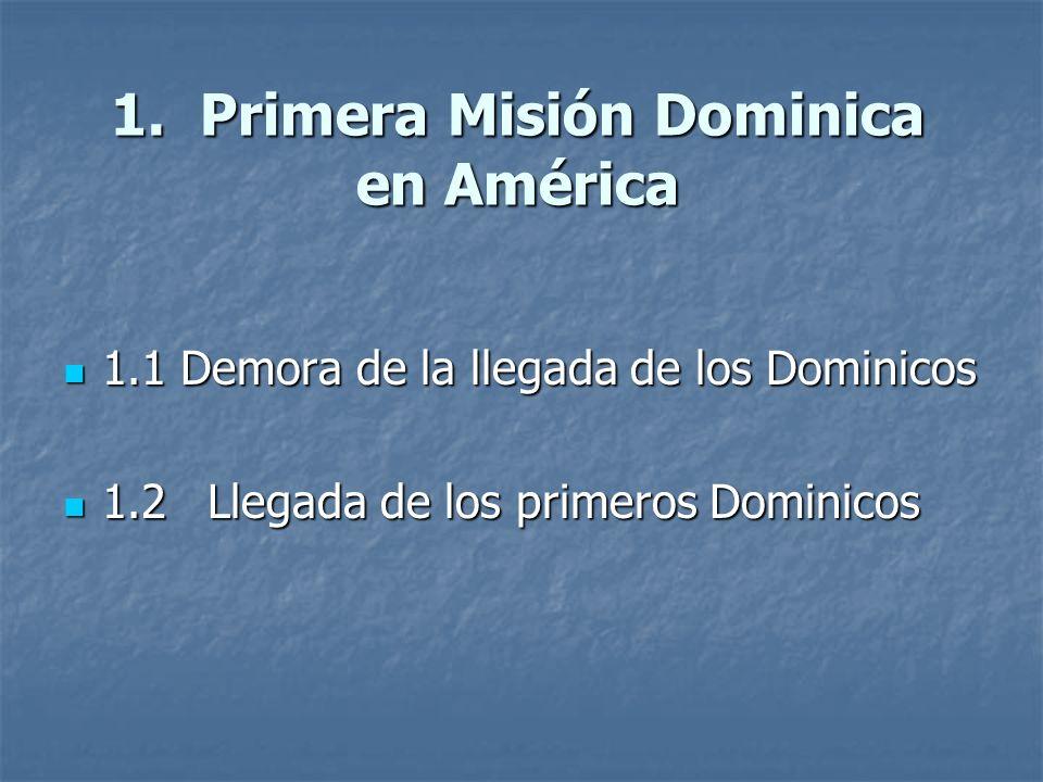1. Primera Misión Dominica en América
