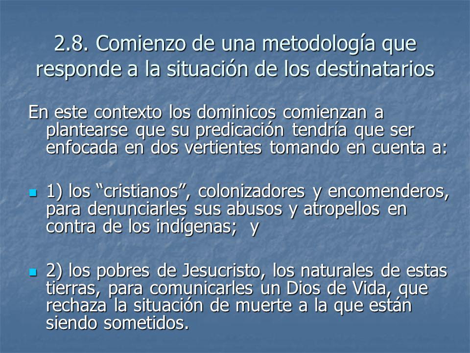 2.8. Comienzo de una metodología que responde a la situación de los destinatarios