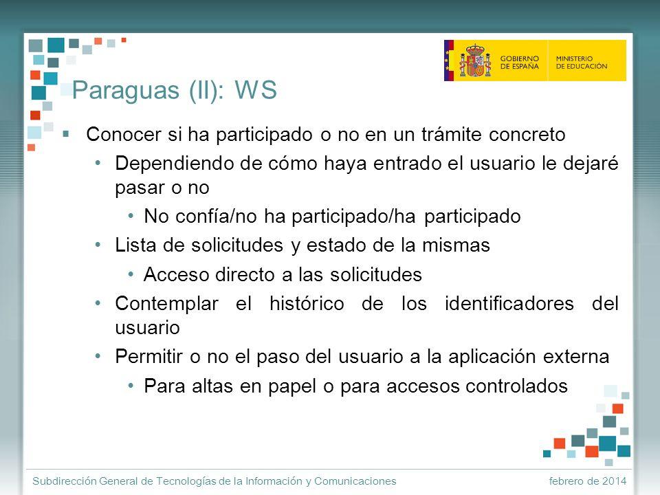 Paraguas (II): WSConocer si ha participado o no en un trámite concreto. Dependiendo de cómo haya entrado el usuario le dejaré pasar o no.