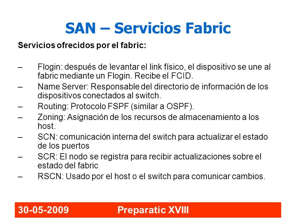 SAN – Servicios Fabric 30-05-2009 Preparatic XVIII