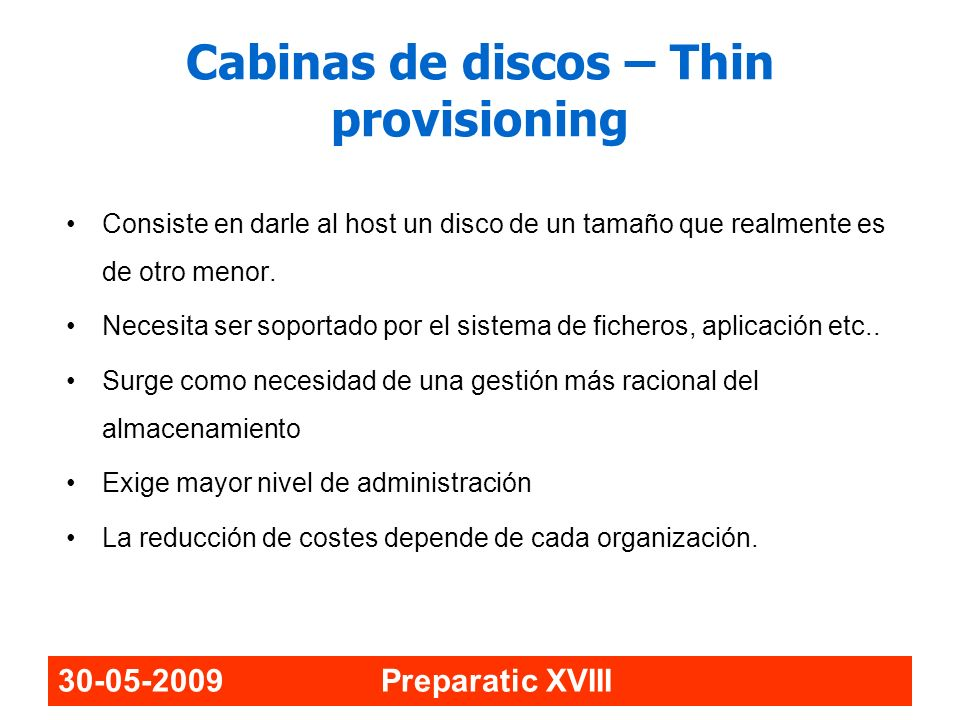 Cabinas de discos – Thin provisioning