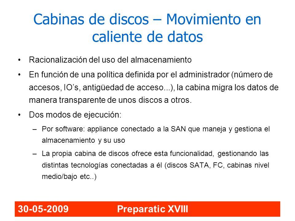 Cabinas de discos – Movimiento en caliente de datos