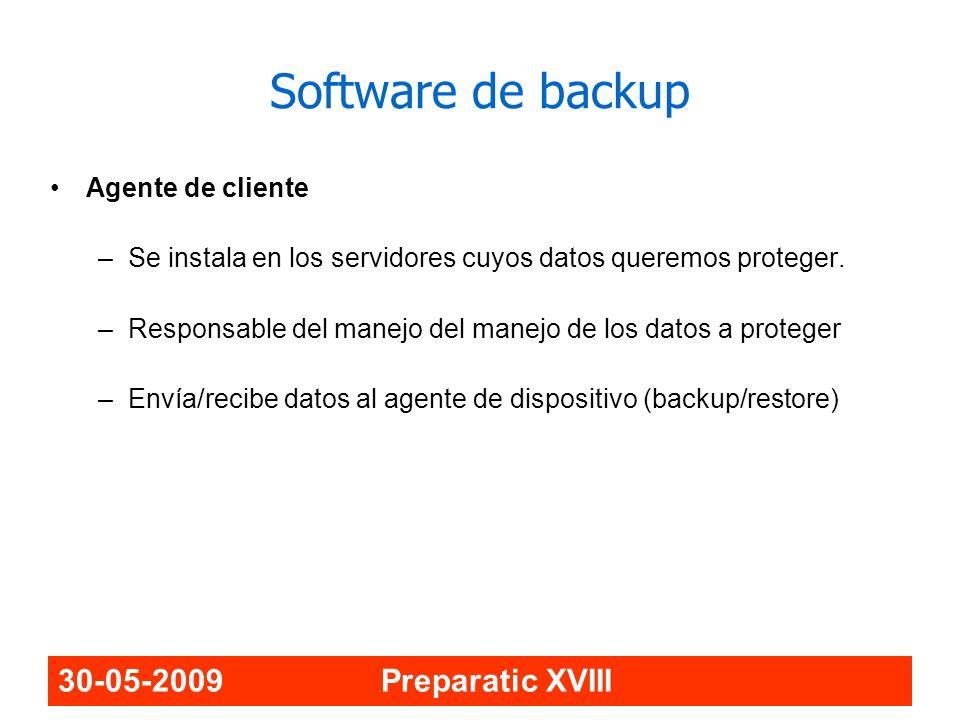 Software de backup 30-05-2009 Preparatic XVIII Agente de cliente