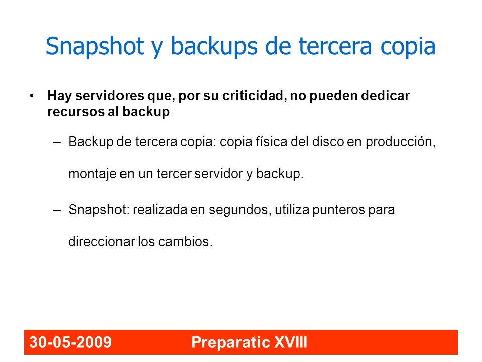 Snapshot y backups de tercera copia