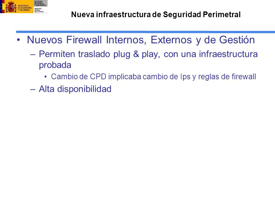 Nueva infraestructura de Seguridad Perimetral