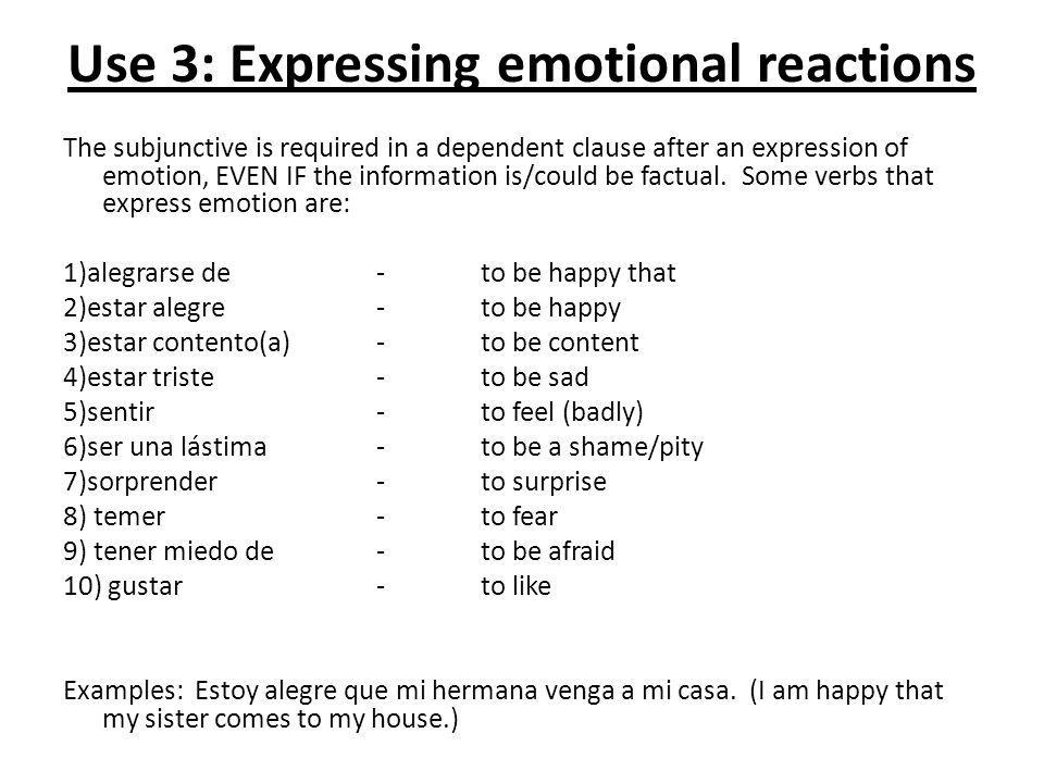 Use 3: Expressing emotional reactions