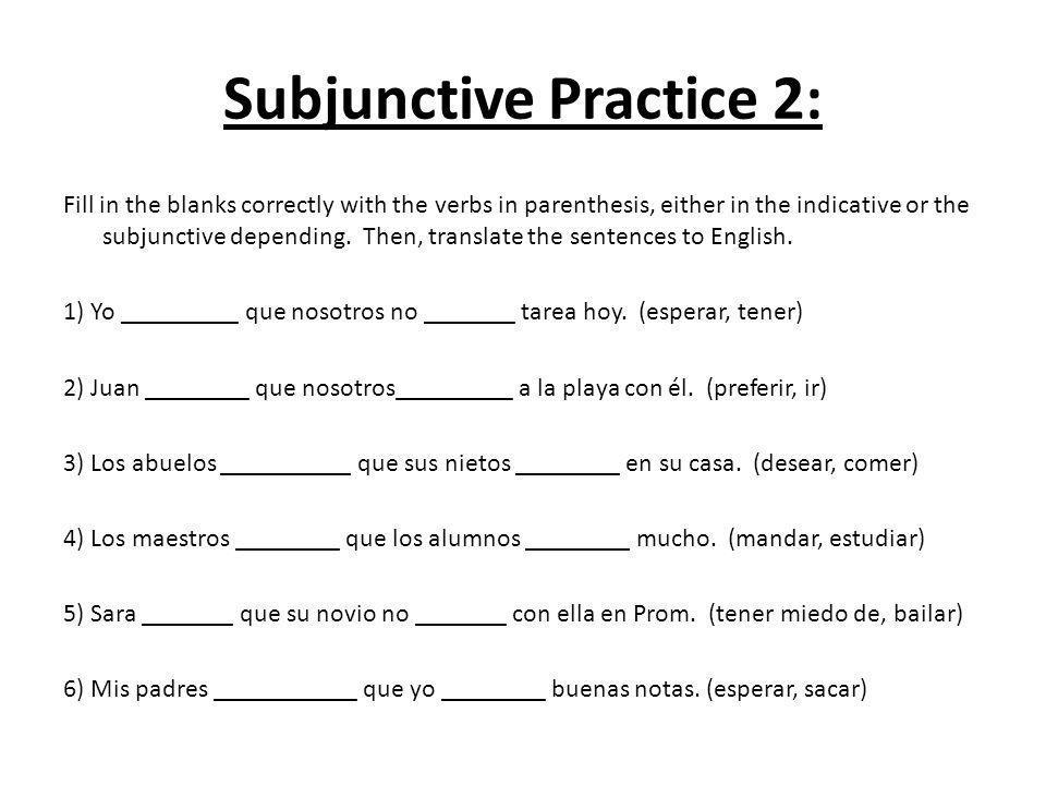 Subjunctive Practice 2: