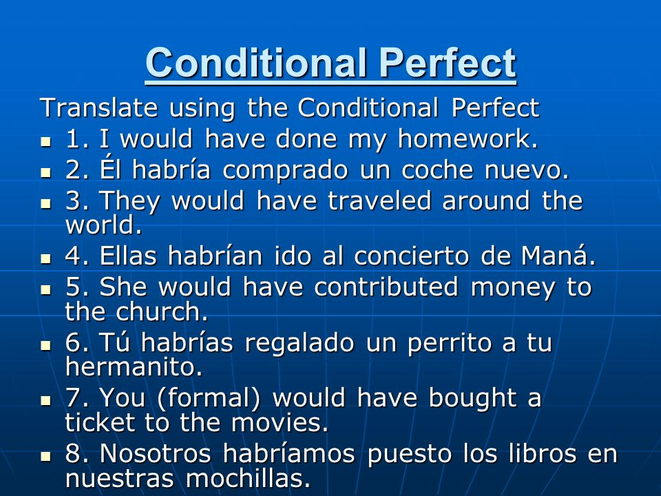 Conditional Perfect Translate using the Conditional Perfect