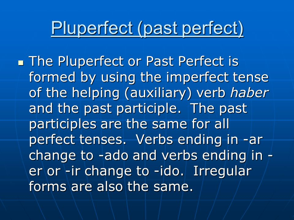 Pluperfect (past perfect)