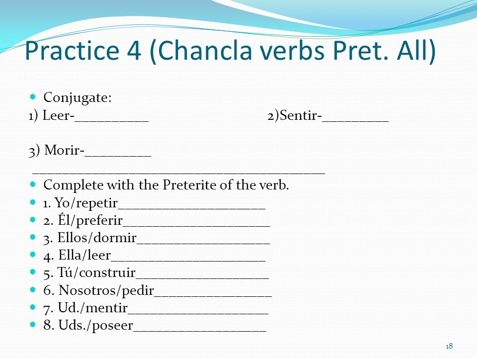 Practice 4 (Chancla verbs Pret. All)