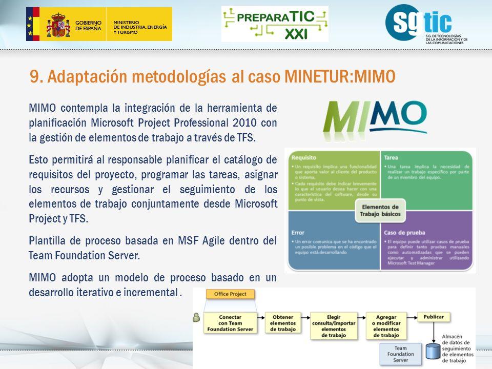 9. Adaptación metodologías al caso MINETUR:MIMO