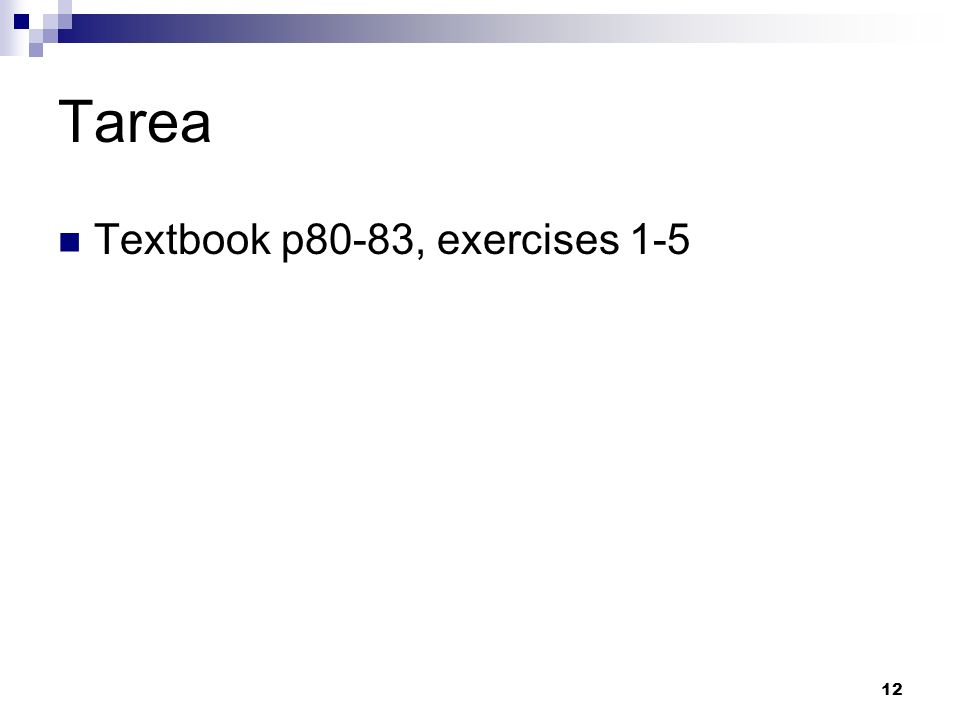 Tarea Textbook p80-83, exercises 1-5
