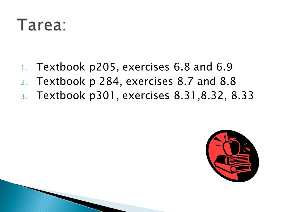 Tarea: Textbook p205, exercises 6.8 and 6.9