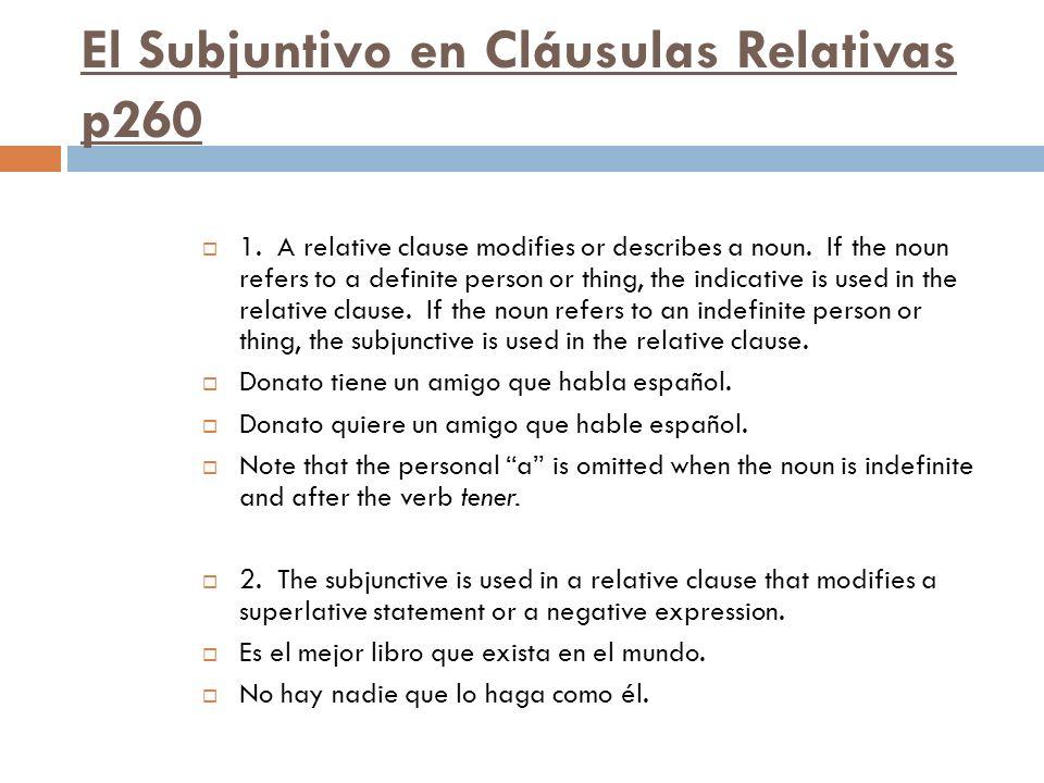 El Subjuntivo en Cláusulas Relativas p260