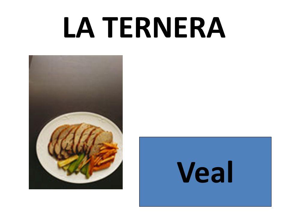LA TERNERA Veal
