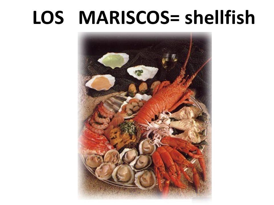 LOS MARISCOS= shellfish