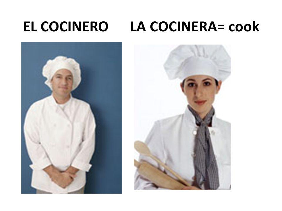EL COCINERO LA COCINERA= cook