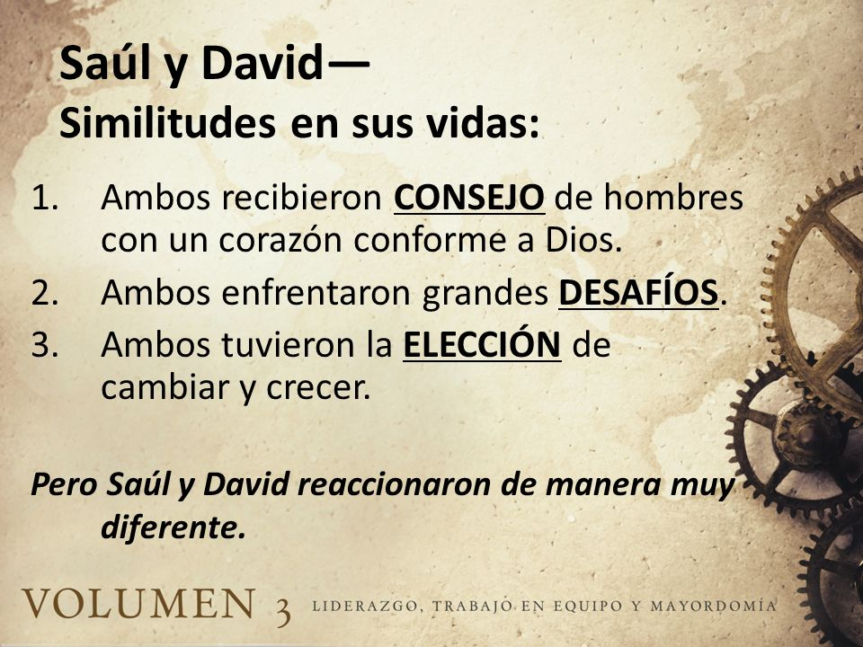 Saúl y David— Similitudes en sus vidas: