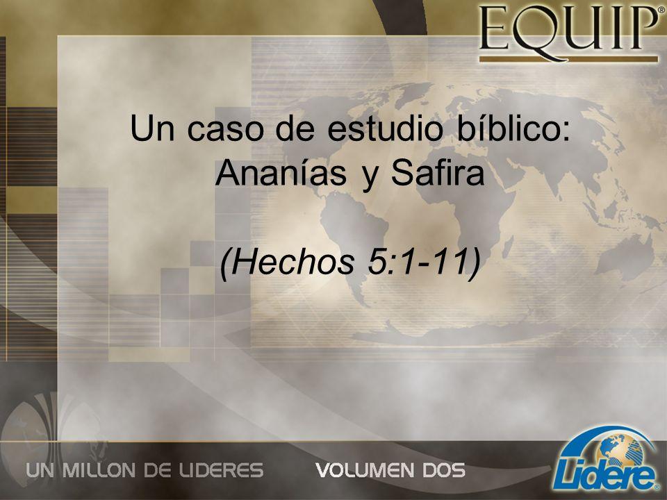 Un caso de estudio bíblico: Ananías y Safira (Hechos 5:1-11)