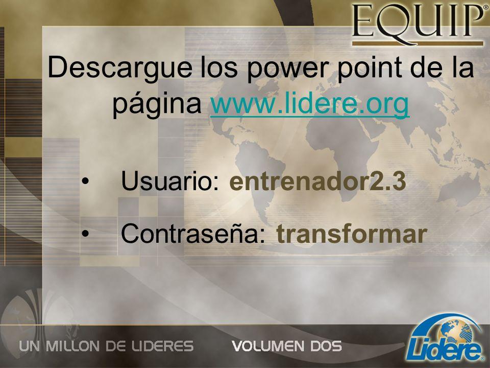 Descargue los power point de la página www.lidere.org