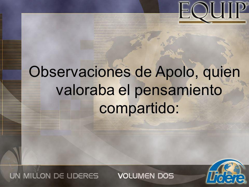 Observaciones de Apolo, quien valoraba el pensamiento compartido: