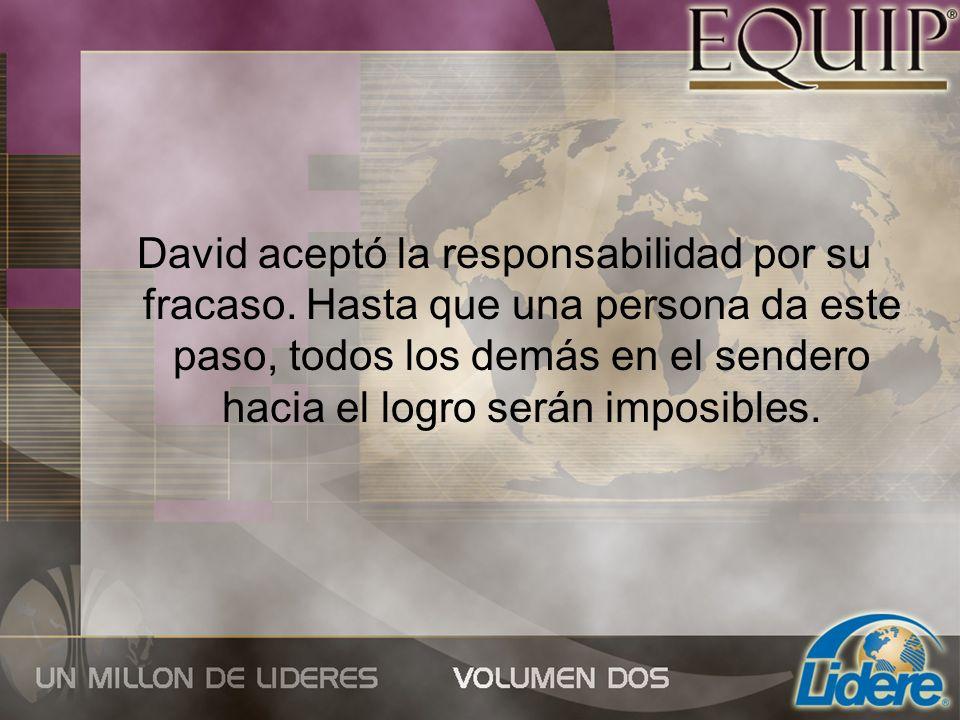 David aceptó la responsabilidad por su fracaso