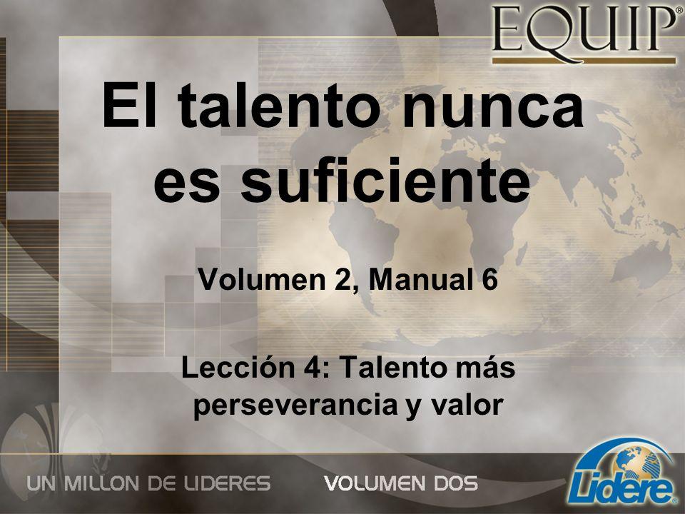 El talento nunca es suficiente