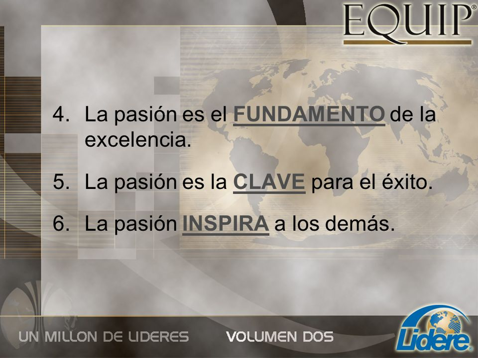 La pasión es el FUNDAMENTO de la excelencia.