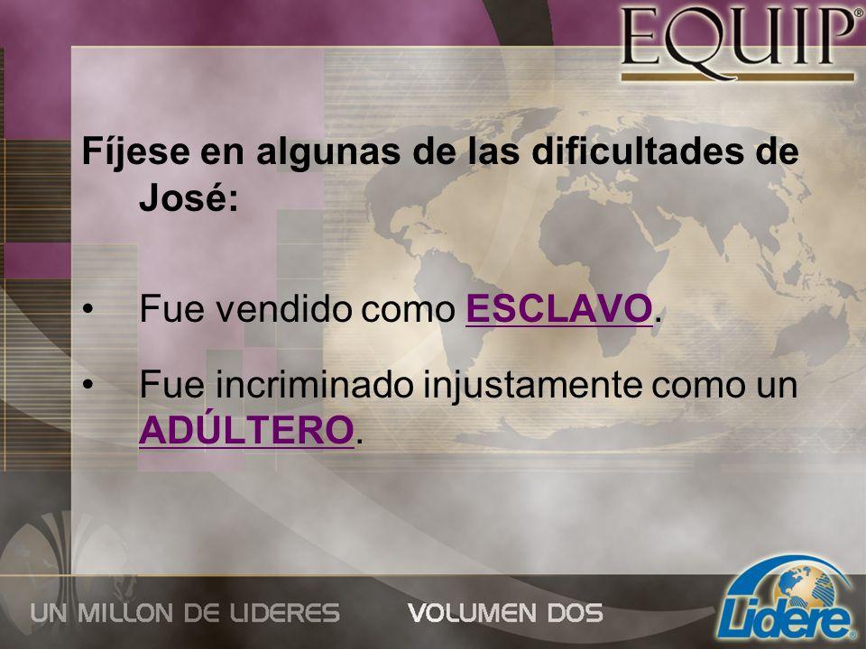 Fíjese en algunas de las dificultades de José: