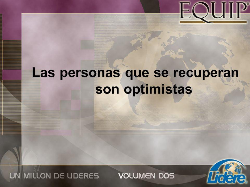 Las personas que se recuperan son optimistas