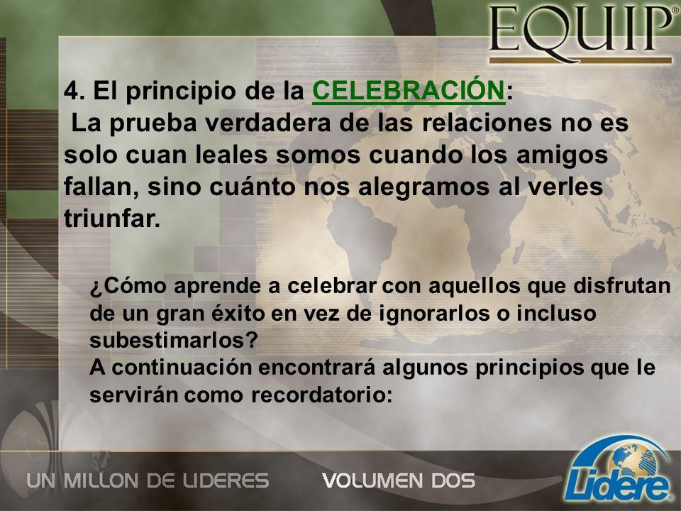 4. El principio de la CELEBRACIÓN: