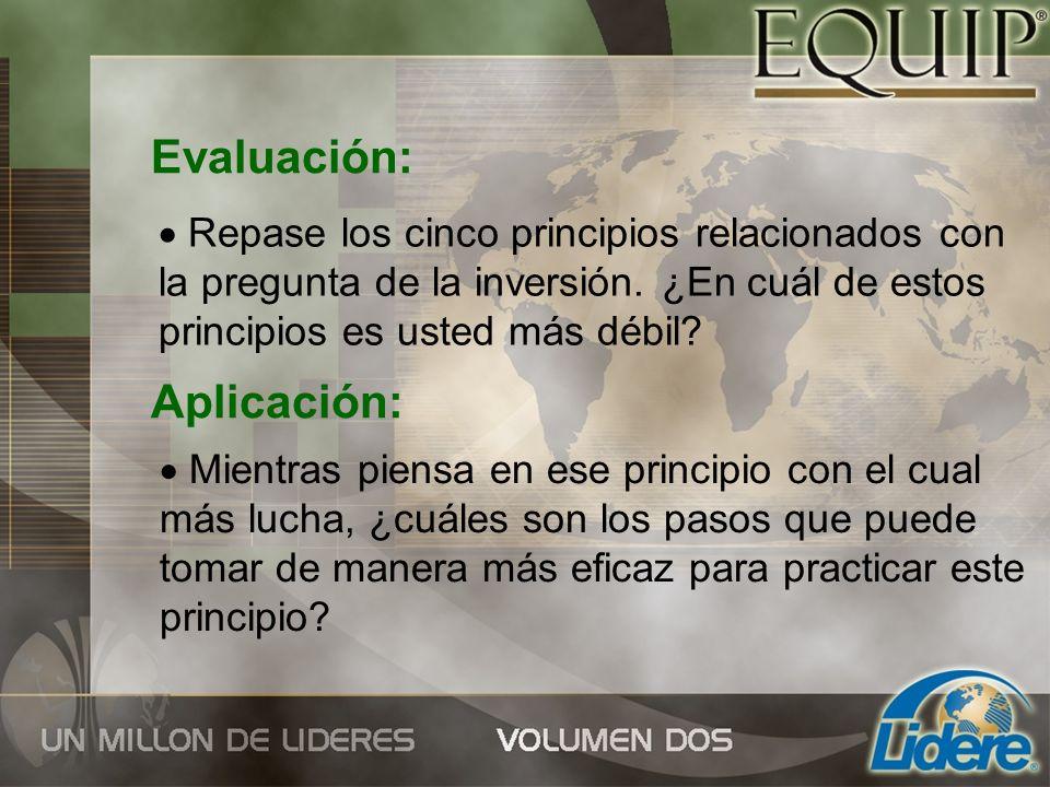 Evaluación: Aplicación: Repase los cinco principios relacionados con