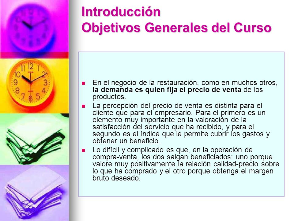 Introducción Objetivos Generales del Curso