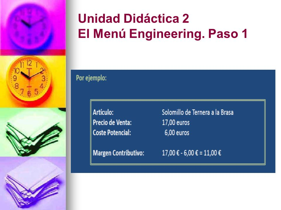 Unidad Didáctica 2 El Menú Engineering. Paso 1