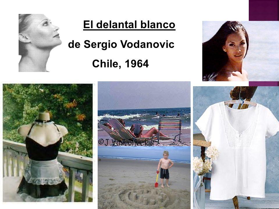 El delantal blanco de Sergio Vodanovic Chile, 1964