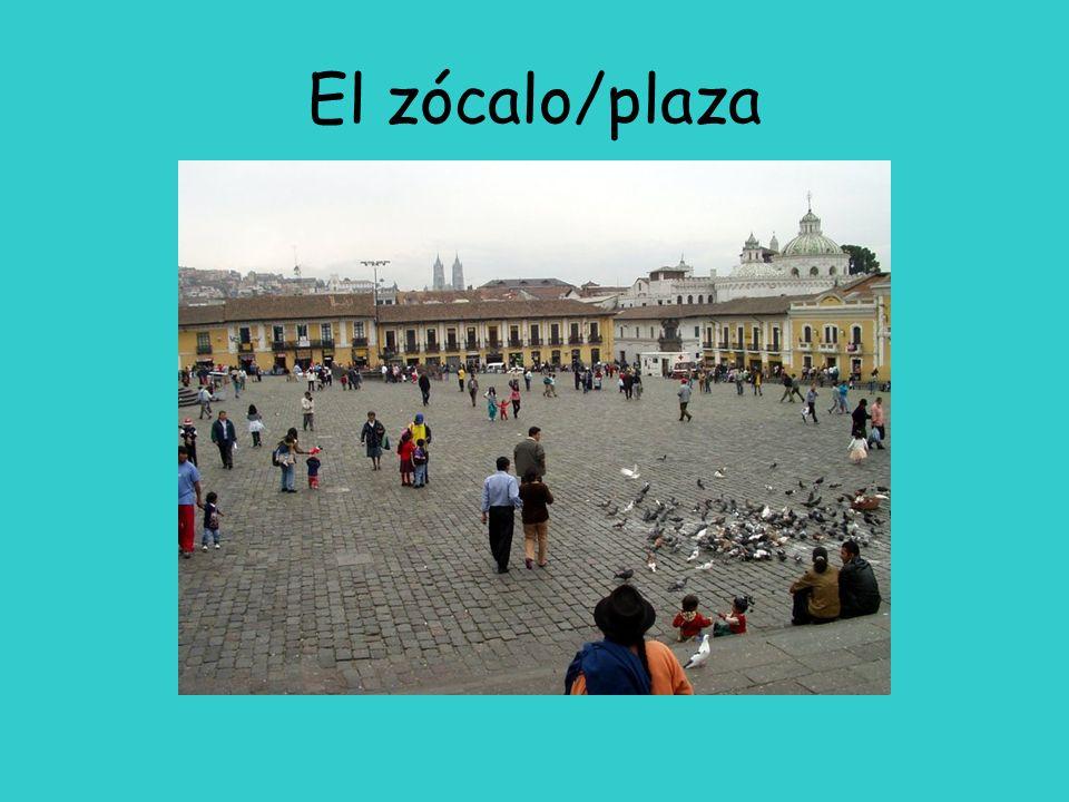 El zócalo/plaza
