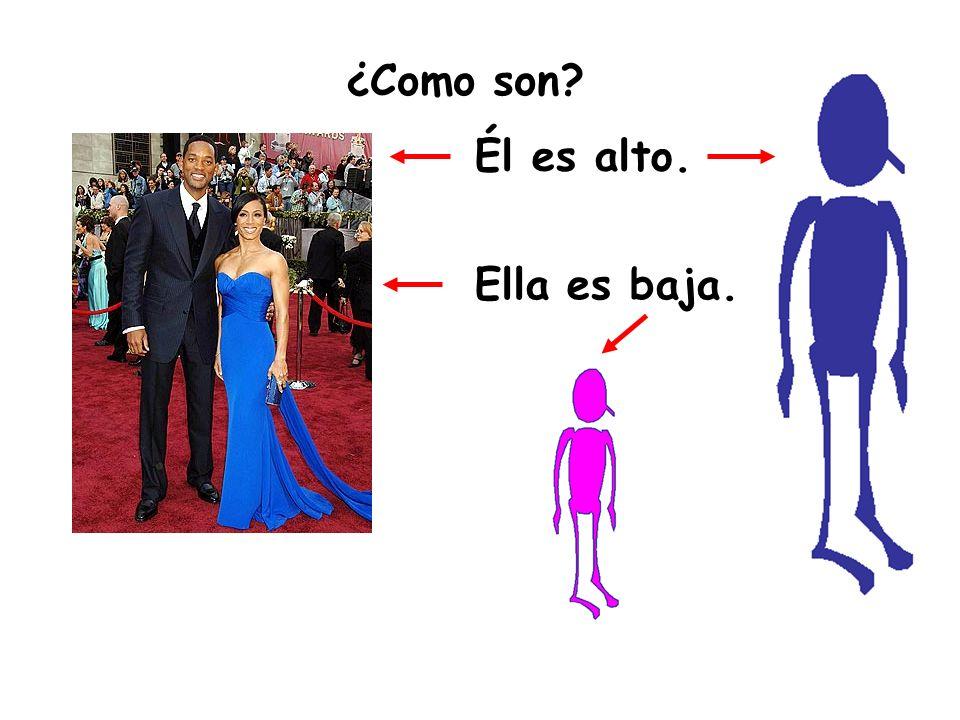 ¿Como son Él es alto. Ella es baja.