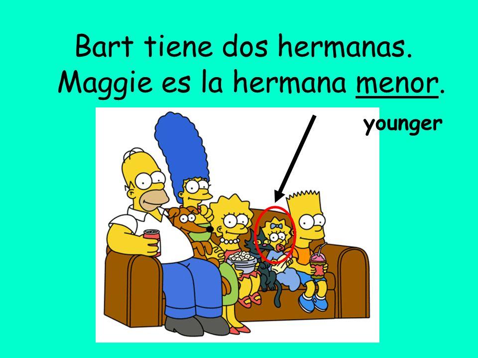 Maggie es la hermana menor.