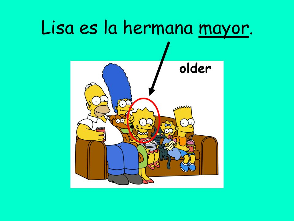 Lisa es la hermana mayor.