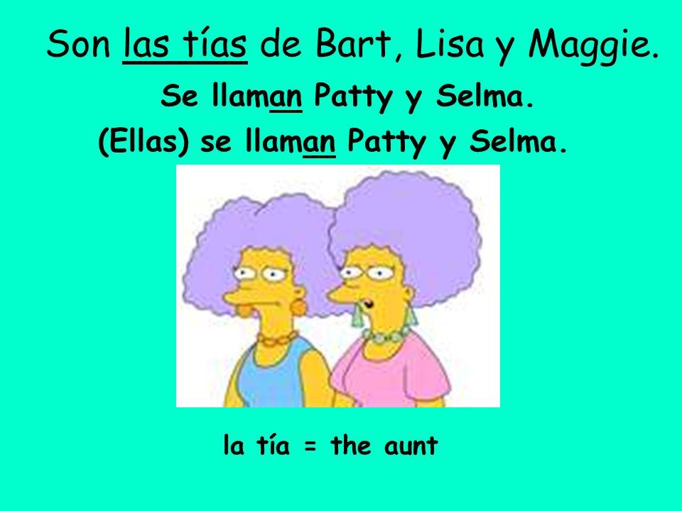 Son las tías de Bart, Lisa y Maggie.