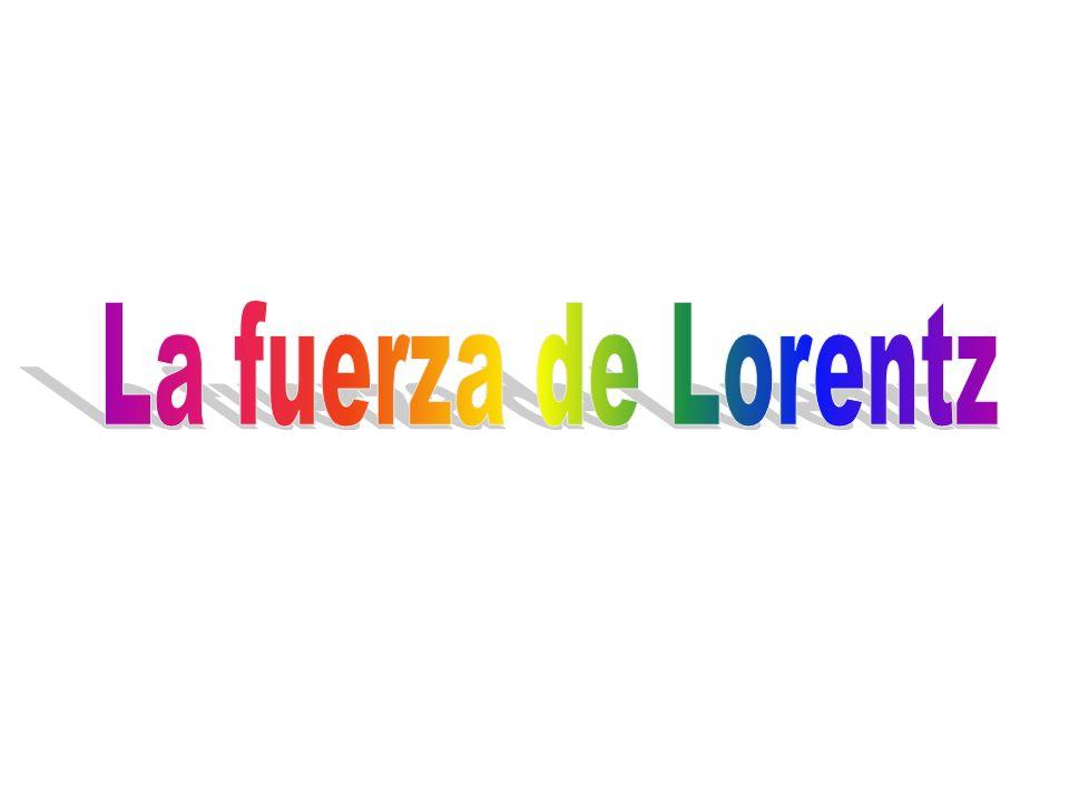La fuerza de Lorentz